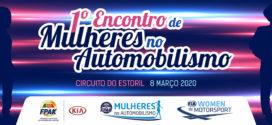 Mulheres no Automobilismo 1º Encontro Nacional – 8 Março – Circuito do Estoril